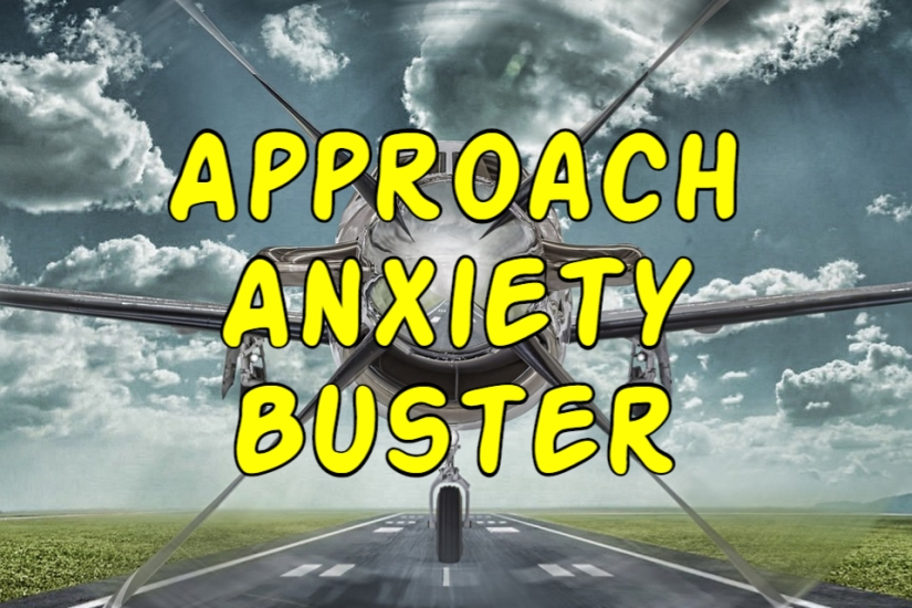Approach Anxiety Buster – 30 Seconds OrLess
